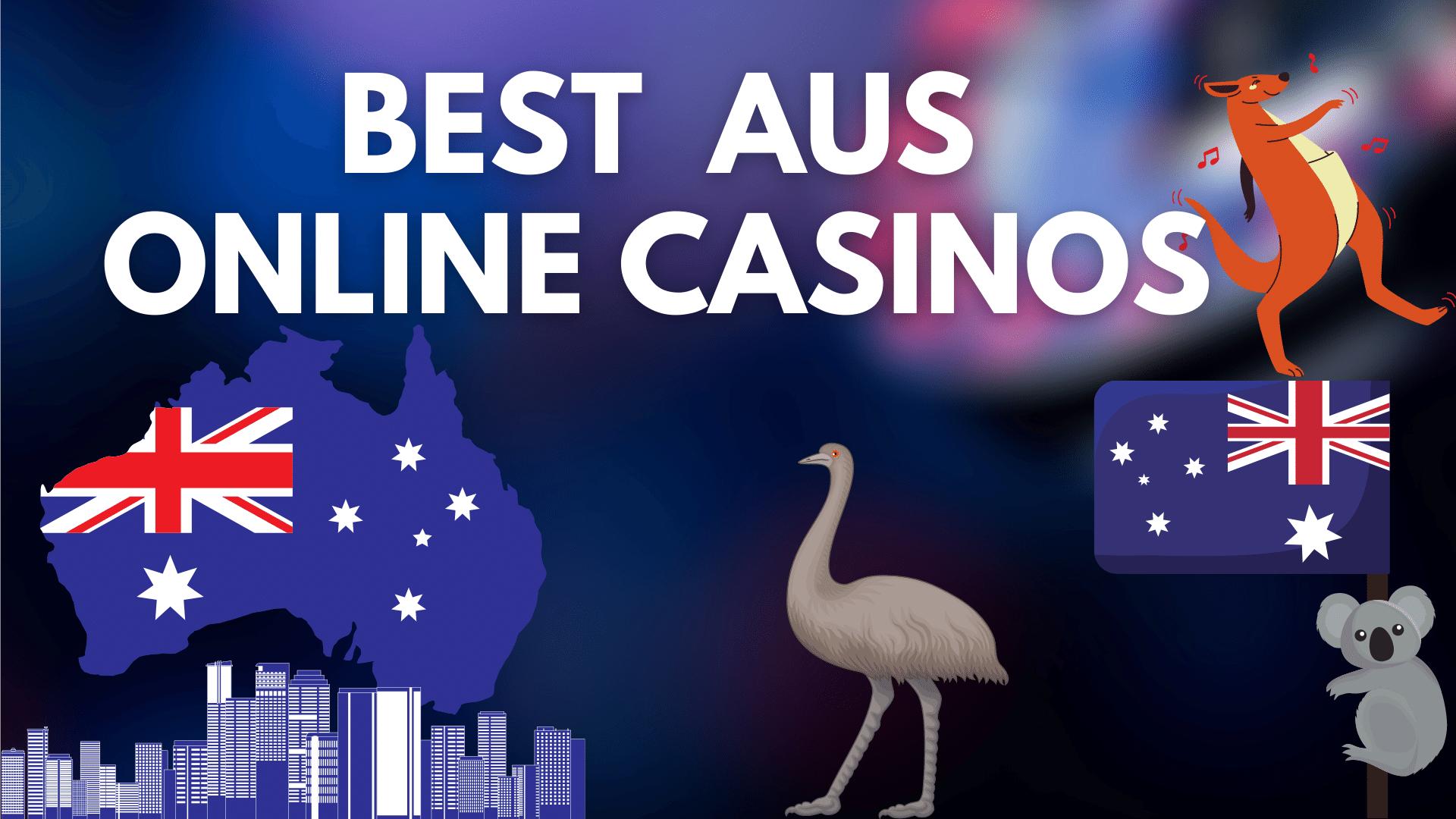 Best Aus Online Casinos