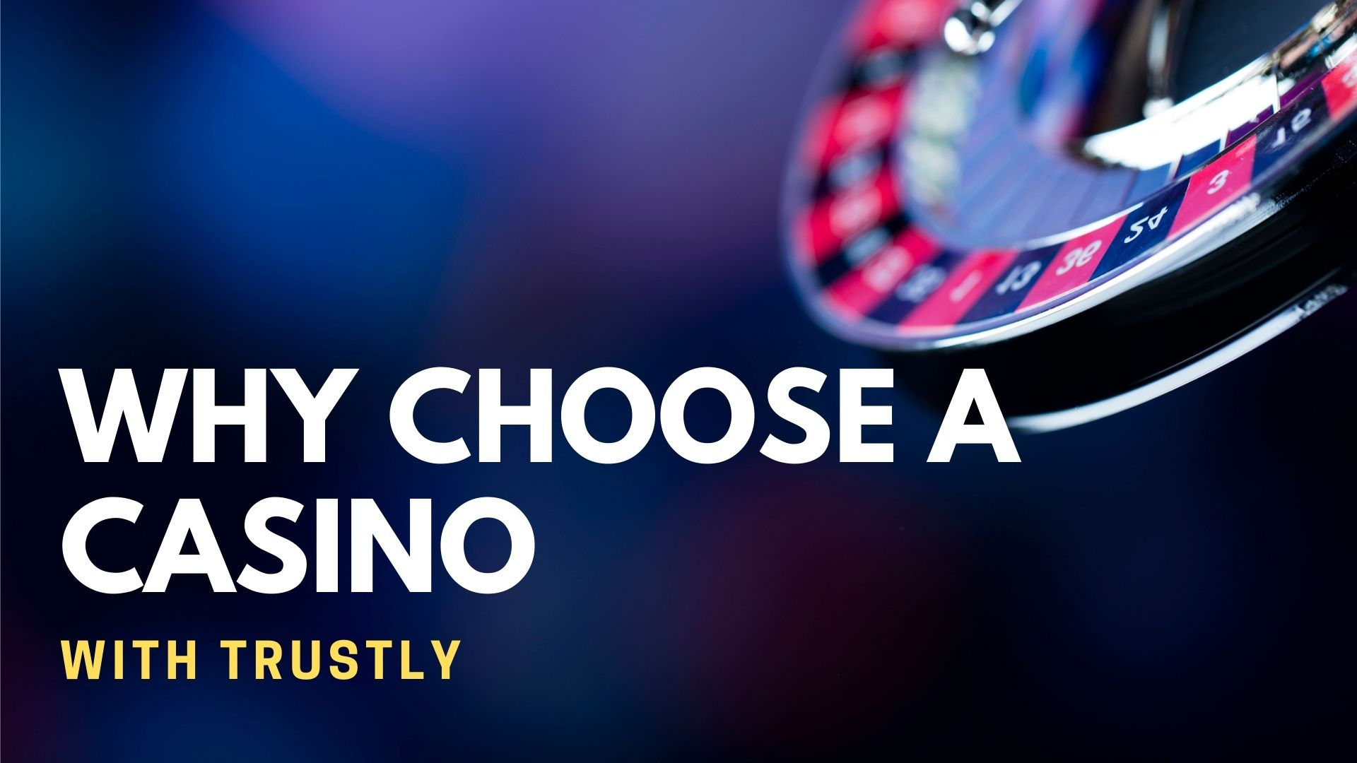 Why Choose A Casino With Trustly