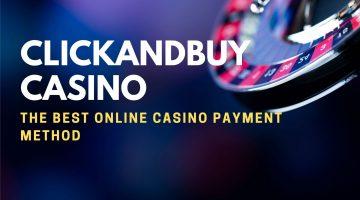 Clickandbuy Casino The Best Online Casino Payment Method
